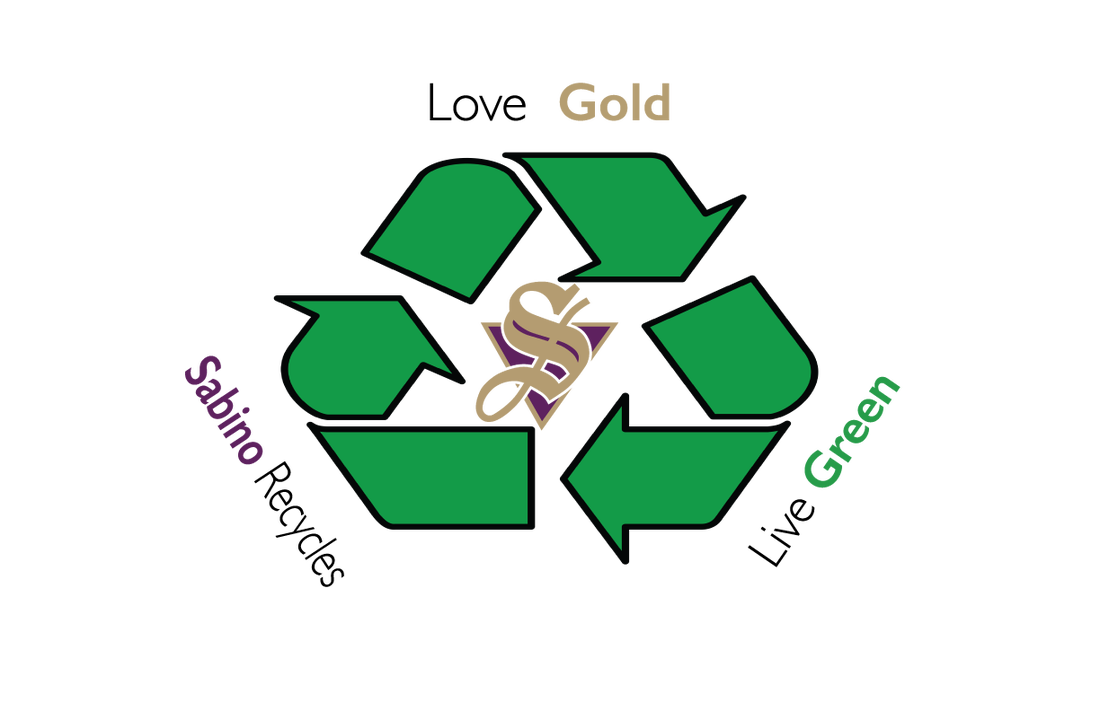 Sabino Recycles, Love Gold, Live Green