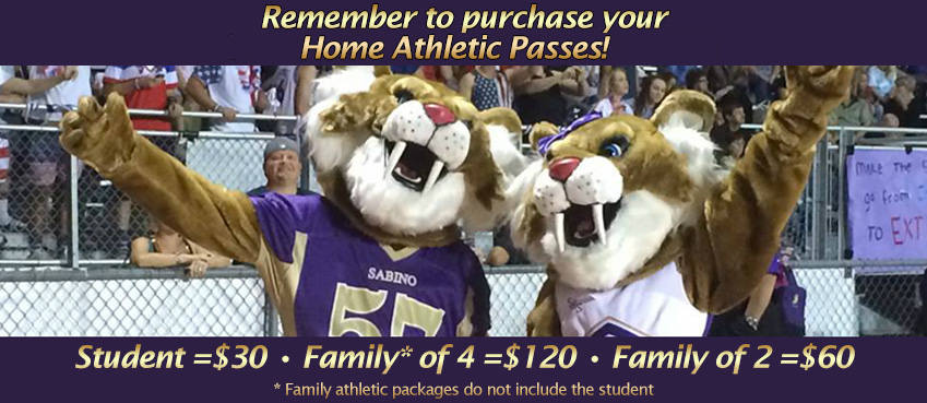 Remember to purchase your home athletic passes! Student =$30, Family* of 4=$120, Family of 2=$60. Family packages do not include the student.